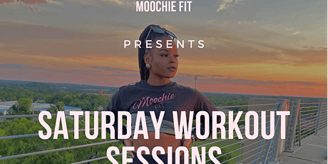 Moochie Fit Saturday Workout Session (Rooftop) tickets