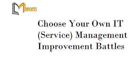 Choose Your Own IT Management Improvement Battles 4Days Training-Singapore tickets