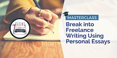 Masterclass: Break into Freelance Writing Using Personal Essays tickets