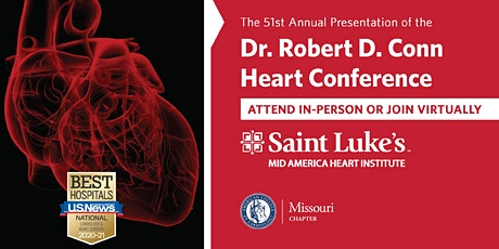 51st Annual Presentation of the Dr. Robert D. Conn Heart Conference tickets