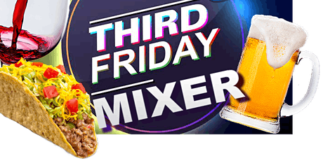 Third Friday Every Month- Networking Business Mixer tickets