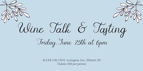 June Wine Talk & Tasting tickets