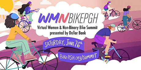 BikePGH's Virtual Women and Non-Binary Bike Summit presented by Dollar Bank tickets