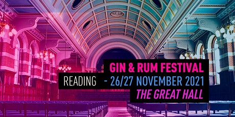 The Gin & Rum Festival - Reading  - 2021 tickets