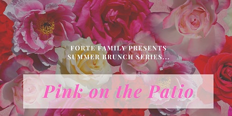 Pt 1 Summer Brunch Series: Pink on the Patio tickets