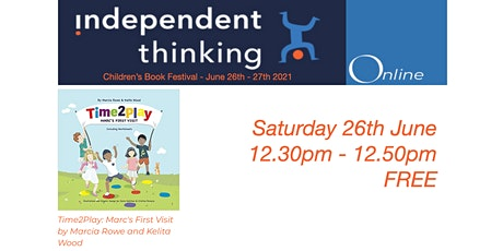 The Independent Thinking Children's Book Festival with Marcia and Kelita tickets