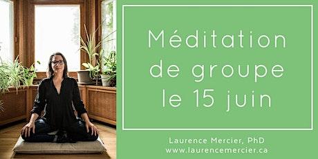 Méditation de groupe en ligne avec Laurence: le mardi 15 juin billets