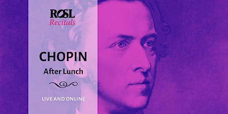 ROSL Recitals: Chopin after Lunch tickets