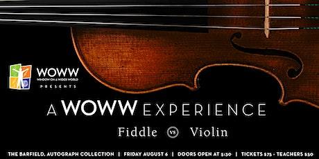 A WOWW Experience: Fiddle vs Violin tickets