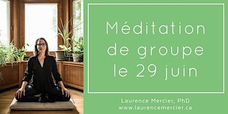 Méditation de groupe en ligne avec Laurence: le mardi 29 juin billets