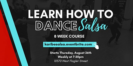 Beginners: Learn how to dance Salsa in 8 weeks! tickets