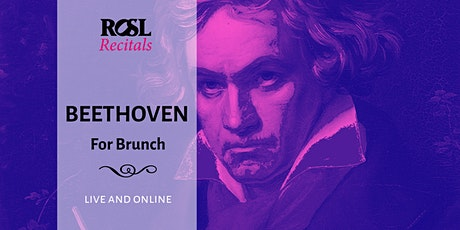 ROSL Recitals: Beethoven for Brunch tickets