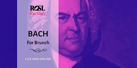 ROSL Recitals: Bach for Brunch tickets