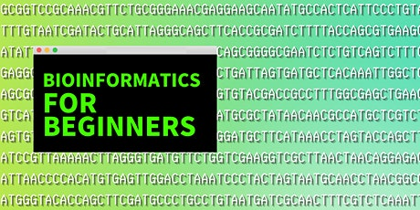 Bioinformatics for Beginners tickets
