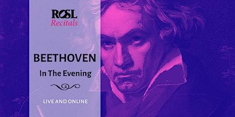 ROSL Recitals: Beethoven in the Evening tickets