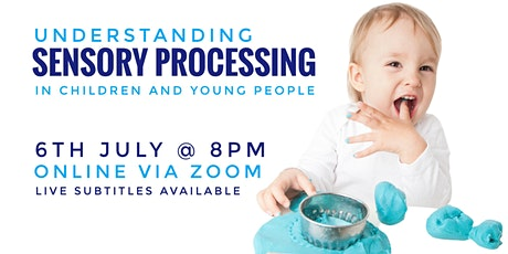 Understanding Sensory Processing in Children + Young People tickets