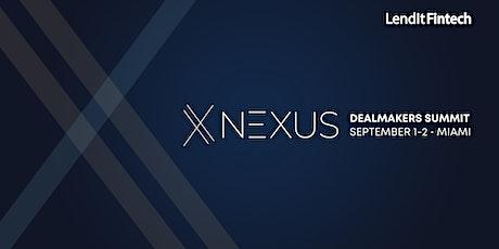 LendIt Fintech Nexus: Dealmakers Summit tickets