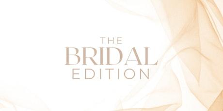 THE BRIDAL EDITION ONLINE SUMMIT tickets
