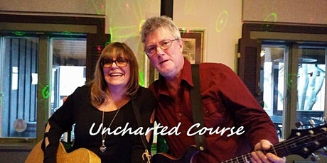 LIVE MUSIC- Uncharted Course  6:30p-9:30p tickets