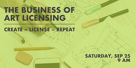 The Business of Art Licensing:  Create – Licen$e – Repeat tickets