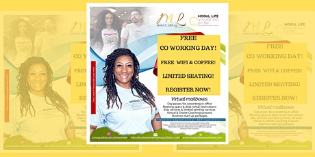Mogul Life Cultivation Center FREE Co Working Day! tickets