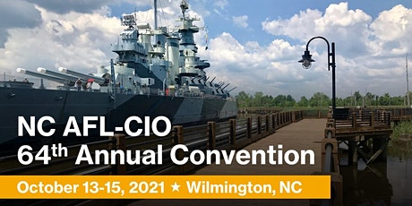 NC AFL-CIO 64th Annual Convention tickets