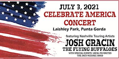 Celebrate America Concert! featuring Josh Gracin tickets