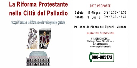 La Riforma Protestante nella Città del Palladio - Visite Guidate Gratuite biglietti