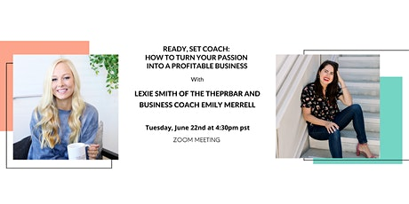 Ready, Set Coach: How to Turn Your Passion Into a Profitable Business tickets