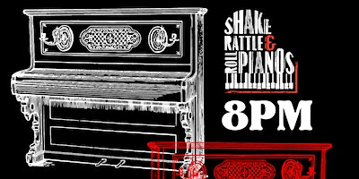 DUELING+PIANOS+with+Shake+Rattle+%26+Roll+Piano