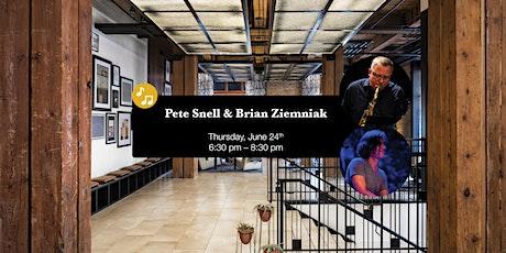 Pete Snell & Brian Ziemniak LIVE at Umbra tickets