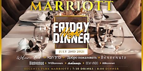 Marriott Friday Night Dinner - Welcome Back! tickets