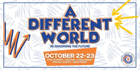 """""""Building A Different World"""": Social Justice Symposium tickets"""