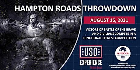 "The USO Experience | VB ""Hampton Roads Throwdown"" tickets"