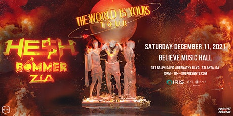 HE$H: Atlanta The World Is Yours Tour | IRIS ESP101| Saturday, December 11 tickets