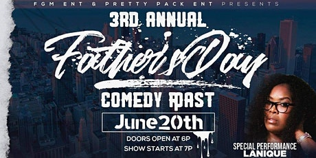 3rd Annual Father's Day Comedy Roast tickets