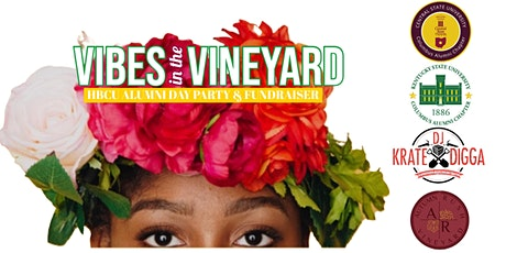 Vibes in the Vineyard: HBCU Alumni Day Party and Fundraiser tickets