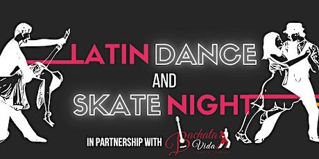 Latin Dance & Skate Night tickets