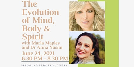 The Evolution of Mind, Body &  Spirit with Marla Maples and Dr Anna Yusim tickets
