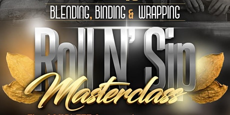 Roll N' Sip - MasterClass tickets