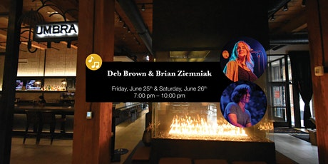 Deb Brown & Brian Ziemniak LIVE at Umbra tickets
