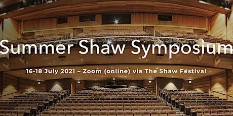 18th Annual Summer Shaw Symposium tickets