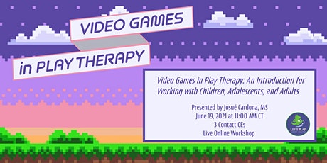 Video Games in Play Therapy: An Introduction tickets