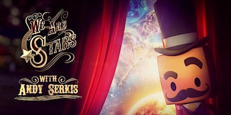 """We Are Stars"" Planetarium Show - Staff Pick! tickets"