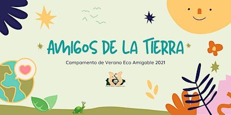 Campamento de Verano Eco Amigable 2021 entradas
