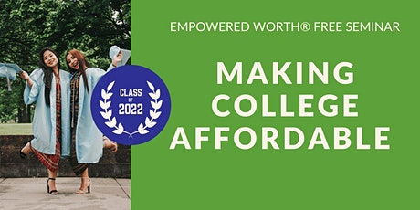 Making College Affordable tickets