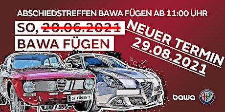 ABSCHIEDSTREFFEN => 5. Int. Alfa Romeo Treffen TIROL Tickets