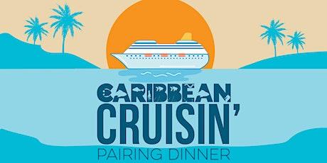 Caribbean Cruisin' Pairing Dinner tickets