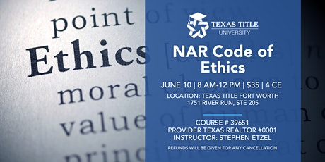 Pre-Registration for NAR Code of Ethics- Texas Title Fort Worth tickets