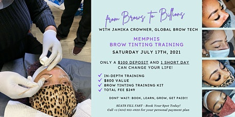 From Brows to Billions! Memphis Brow Tinting Training tickets